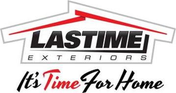 LASTIME EXTERIORS IT'S TIME FOR HOME
