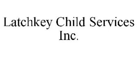 LATCHKEY CHILD SERVICES INC.