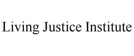 LIVING JUSTICE INSTITUTE