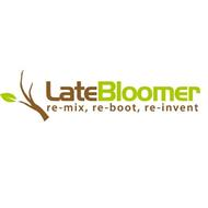 LATE BLOOMER RE-MIX, RE-BOOT, RE-INVENT