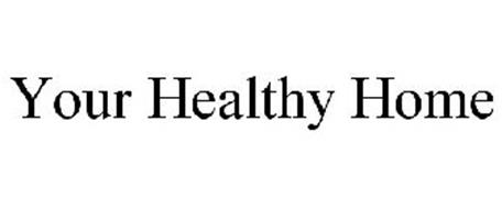 YOUR HEALTHY HOME