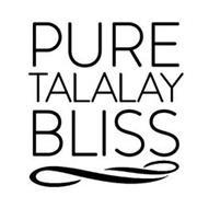 PURE TALALAY BLISS