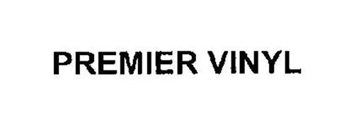 PREMIER VINYL