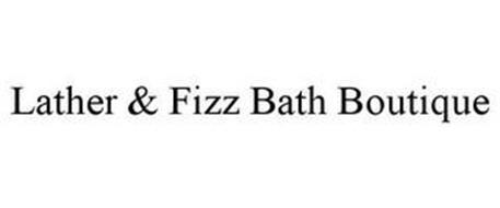 LATHER & FIZZ BATH BOUTIQUE