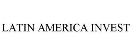 LATIN AMERICA INVEST