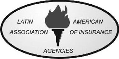 LATIN AMERICAN ASSOCIATION OF INSURANCEAGENCIES