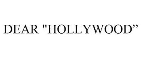 """DEAR """"HOLLYWOOD"""""""
