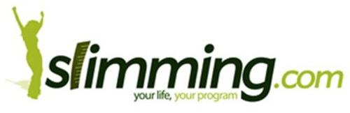 SLIMMING.COM YOUR LIFE, YOUR PROGRAM