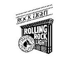 ROCK LIGHT ROLLING ROCK LIGHT PREMIUM LIGHT BEER