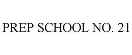 PREP SCHOOL NO. 21