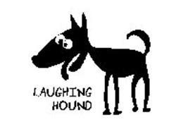 LAUGHING HOUND