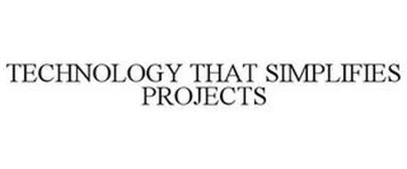 TECHNOLOGY THAT SIMPLIFIES PROJECTS