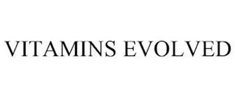 VITAMINS EVOLVED
