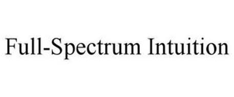 FULL-SPECTRUM INTUITION