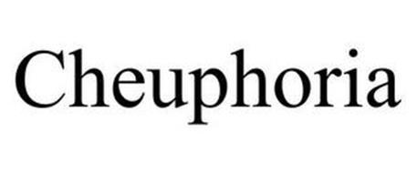 CHEUPHORIA