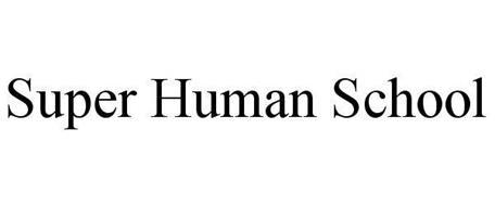 SUPER HUMAN SCHOOL