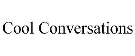 COOL CONVERSATIONS