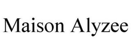 MAISON ALYZEE