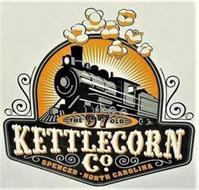 THE OLD 97 KETTLECORN CO. SPENCER · NORTH CAROLINA