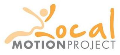 LOCAL MOTION PROJECT