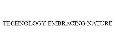TECHNOLOGY EMBRACING NATURE