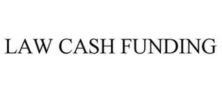 LAW CASH FUNDING