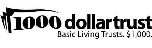 1000 DOLLARTRUST BASIC LIVING TRUSTS. $1,000.