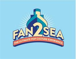 FAN2SEA THE ULTIMATE POP CULTURE EXPERIENCE