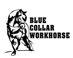 BLUE COLLAR WORKHORSE