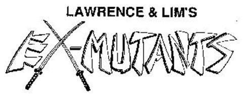 LAWRENCE & LIM'S EX-MUTANTS