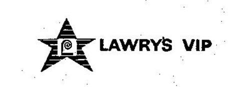 LAWRY'S VIP L