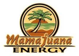 MAMAJUANA ENERGY