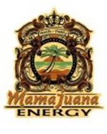 M HEALTH & VIRILITY E MAMAJUANA ENERGY
