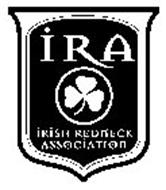 IRA IRISH REDNECK ASSOCIATION