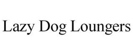 LAZY DOG LOUNGERS