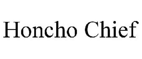HONCHO CHIEF