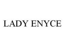 LADY ENYCE