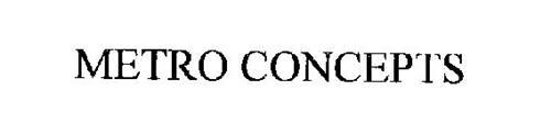 METRO CONCEPTS