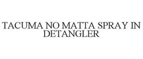 TACUMA NO MATTA SPRAY IN DETANGLER