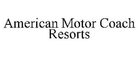AMERICAN MOTOR COACH RESORTS