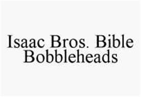 ISAAC BROS. BIBLE BOBBLEHEADS