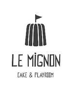 LE MIGNON CAKE & PLAYROOM