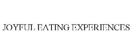 JOYFUL EATING EXPERIENCES