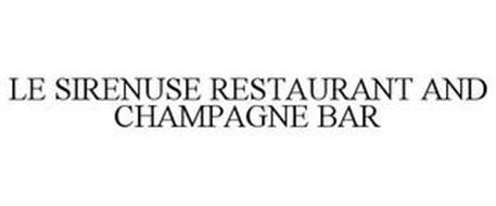 LE SIRENUSE RESTAURANT AND CHAMPAGNE BAR