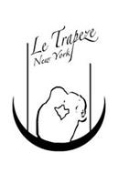 LE TRAPEZE NEW YORK