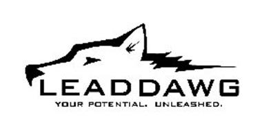 LEAD DAWG YOUR POTENTIAL. UNLEASHED.