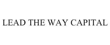 LEAD THE WAY CAPITAL