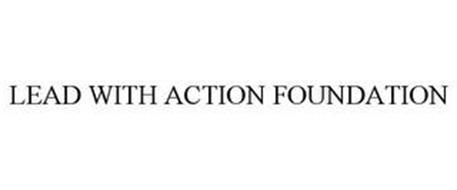 LEAD WITH ACTION FOUNDATION