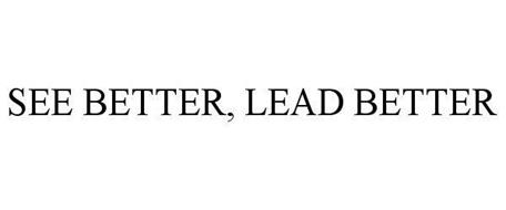 SEE BETTER, LEAD BETTER