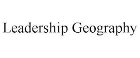LEADERSHIP GEOGRAPHY